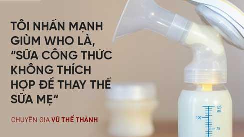 Chuyên gia Vũ Thế Thành: Sữa mẹ tốt nhất cho em bé, còn sữa bò tốt nhất cho... con bê