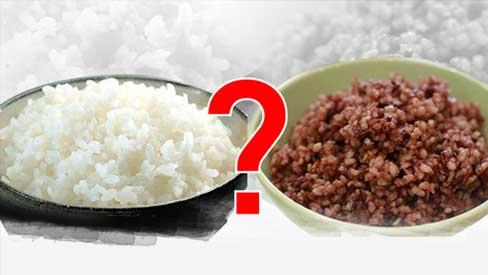 Chuyên gia chỉ rõ gạo trắng hay gạo lứt tốt cho sức khỏe