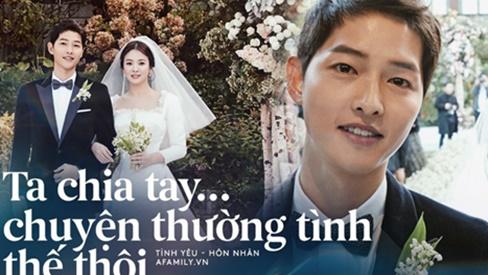 Đừng vỡ mộng vì Song Joong Ki và Song Hye Kyo ly hôn, hợp - tan là chuyện thường tình thế thôi!