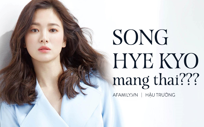 Báo Trung đưa tin Song Hye Kyo mang thai nhưng không phải con của Song Joong Ki?-3