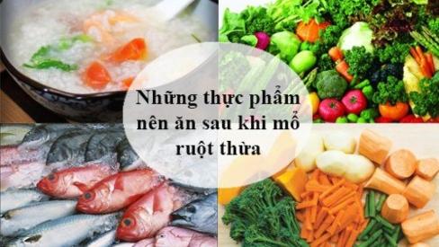 Sau khi mổ ruột thừa hãy ăn ngay những thực phẩm sau để hồi phục sức khỏe nhanh nhất