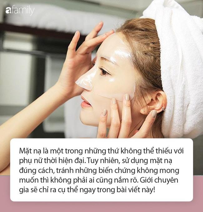 Bị bỏng rát mặt chỉ vì một lần đắp mặt nạ qua đêm: Lời cảnh báo thói quen làm đẹp của chị em-2