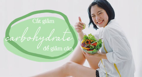 Cần cắt giảm bao nhiêu carbohydrate để giảm cân?