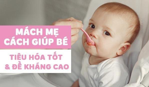 Mách mẹ cách giúp bé tiêu hóa tốt và đề kháng cao