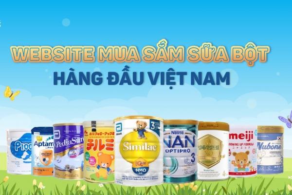 Sữa bột chính hãng – Địa chỉ tin cậy cho mẹ và bé với hàng loạt tiện ích