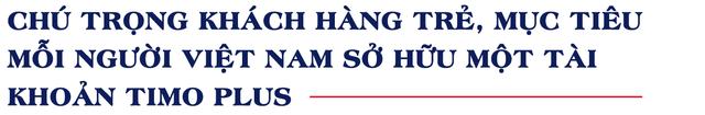 Sân chơi ngân hàng số ngày càng nhộn nhịp, một ngân hàng số mới ra mắt công bố mục tiêu mỗi người Việt sẽ sở hữu một tài khoản của ngân hàng này-4