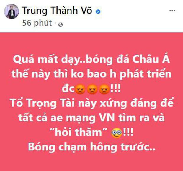 Sao Vbiz bức xúctrận Việt Nam gặp Saudi Arabia, MC Thành Trung phải xoá status cổ xuý netizen tấn công Facebook trọng tài-3
