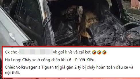 Xôn xao câu chuyện chồng ngoại tình, vợ gọi về không được nên đốt cháy xe hơi 2 tỷ tại Quảng Ninh: Nhìn hiện trường chiếc xe mà tất cả lắc đầu ngao ngán